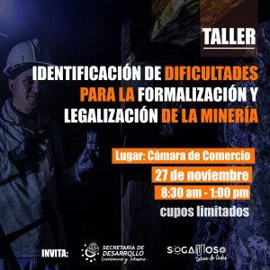 TALLER LEGALIZACIÓN DE LA MINERIA